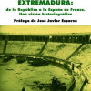 """Ángel David Martín Rubio (coord.): """"Extremadura: de la República a la España de Franco"""""""