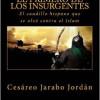 "Cesáreo Jarabo Jordán: ·""El primero de los insurgentes"""