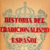 """Versión digital: """"Historia del Tradicionalismo Español"""" (Ferrer-Tejera-Acedo)"""