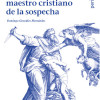 "Domingo González Hernández: ""René Girard, maestro cristiano de la sospecha"""