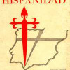 La Hispanidad y los hispanos en el pensamiento vigente de Ramiro de Maeztu y de José Antonio Primo de Rivera
