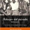 """Ana Larraz Galé: """"Retazos del pasado. Historias de guerras"""""""