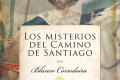 """Blanco Corredoira: """"Los misterios del Camino de Santiago"""""""