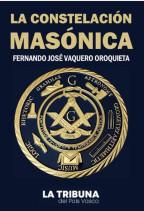 Fernando J. Vaquero Oroquieta: «La constelación masónica»