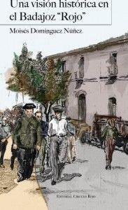 Portada Libro Moisés Domínguez Badajoz