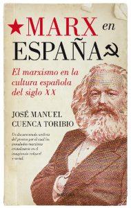 Cuenca Toribio_Marx en España
